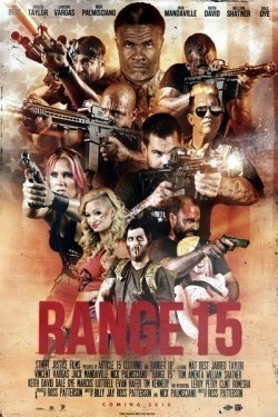 Range 15 - movie with Danny Trejo.
