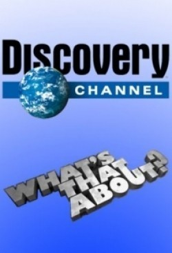 TV series What's That About?.