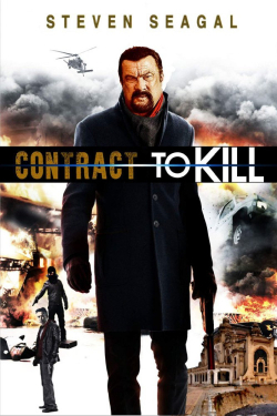 Contract to Kill - movie with Steven Seagal.