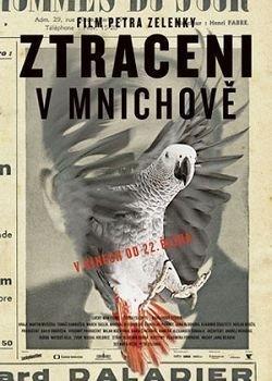 Ztraceni v Mnichove is the best movie in Maja Hamplova filmography.