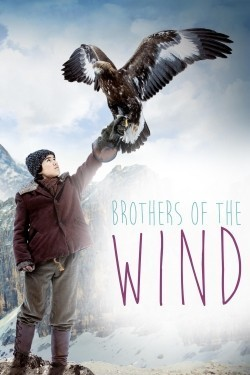 Brothers of the Wind is the best movie in Tobias Moretti filmography.