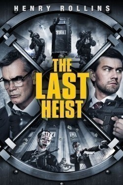 The Last Heist is the best movie in Kristina Klebe filmography.
