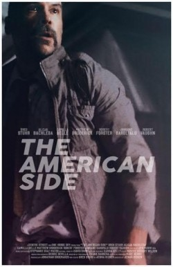 The American Side - movie with Robert Forster.