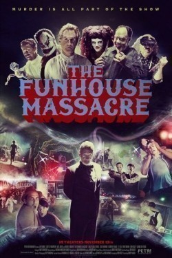 The Funhouse Massacre - movie with Robert Englund.