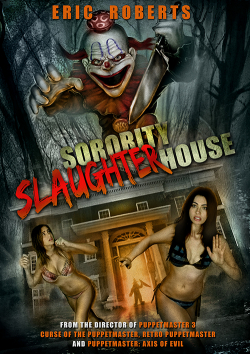 Sorority Slaughterhouse - movie with Eric Roberts.