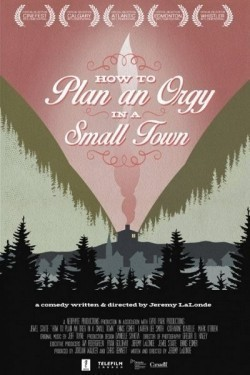 How to Plan an Orgy in a Small Town - movie with Natalie Brown.