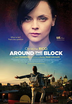 Around the Block - movie with Christina Ricci.