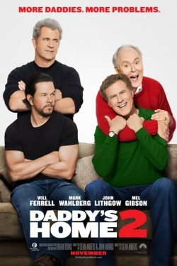 Daddy's Home Two is the best movie in Mark Wahlberg filmography.