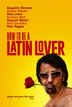 How to Be a Latin Lover - movie with Rob Lowe.