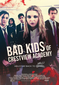 Bad Kids of Crestview Academy is the best movie in Ali Astin filmography.