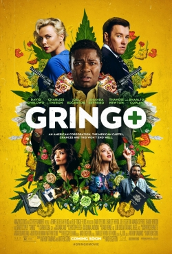 Gringo - movie with Charlize Theron.
