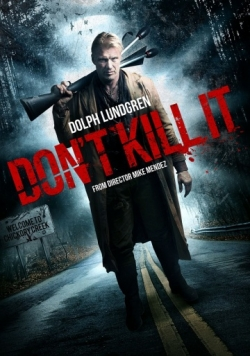 Don't Kill It is the best movie in Michael Aaron Milligan filmography.