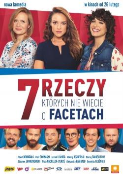 7 rzeczy, których nie wiecie o facetach is the best movie in Aleksandra Hamkalo filmography.