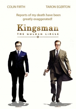 Kingsman: The Golden Circle is the best movie in Taron Egerton filmography.