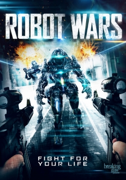Robot Wars film from William L. Stuart filmography.