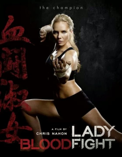 Lady Bloodfight is the best movie in Chalinene Bassinah filmography.