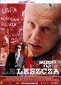 Sezon na leszcza is the best movie in Robert Gonera filmography.