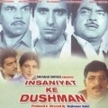 Insaniyat Ke Dushman - movie with Shatrughan Sinha.
