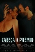 Cabeca a Premio is the best movie in Alice Braga filmography.