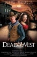 Dead West is the best movie in Jasen Wade filmography.