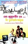 On appelle ca... le printemps - movie with Antoine Chappey.