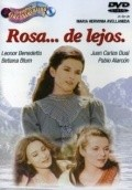 Rosa... de lejos - movie with Betiana Blum.
