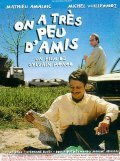 On a tres peu d'amis - movie with Mathieu Amalric.