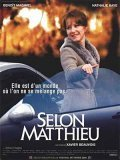 Selon Matthieu - movie with Antoine Chappey.