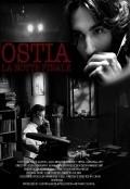 Ostia - La notte finale is the best movie in Miles Szanto filmography.