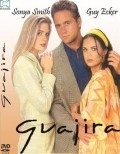 TV series Guajira.