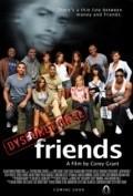 Dysfunctional Friends is the best movie in Reagan Gomez-Preston filmography.