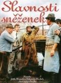 Slavnosti snezenek is the best movie in Jiri Schmitzer filmography.