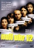 Null Uhr 12 is the best movie in Isabella Parkinson filmography.