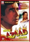 Main Azaad Hoon - movie with Annu Kapoor.