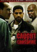 Caught in the Crossfire film from Brian A Miller filmography.