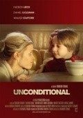Unconditional - movie with Hudson Leick.