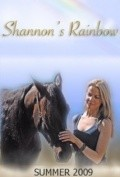Shannon's Rainbow - movie with Eric Roberts.