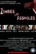 Zombies and Assholes - movie with Ben Begli.