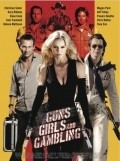 Guns, Girls and Gambling - movie with Jeff Fahey.