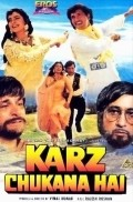Karz Chukana Hai - movie with Shakti Kapoor.
