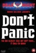 Don't Panic is the best movie in Raul Araiza filmography.