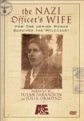 The Nazi Officer's Wife - movie with Susan Sarandon.