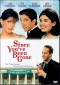 Since You've Been Gone film from David Schwimmer filmography.