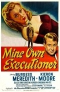 Mine Own Executioner is the best movie in Dulcie Gray filmography.