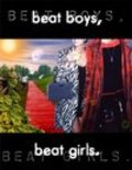 Beat Boys Beat Girls is the best movie in Steve Eastin filmography.