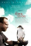 The Hawk Is Dying - movie with Paul Giamatti.