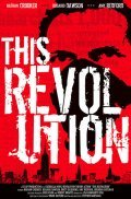 This Revolution is the best movie in Rosario Dawson filmography.