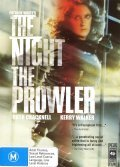 The Night, the Prowler is the best movie in Kerry Walker filmography.