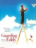Guarding Eddy is the best movie in Brian Presley filmography.