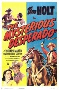 The Mysterious Desperado - movie with Kenneth MacDonald.